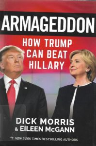 Cover of Dick Morris Book, Armageddon How Trump can Beat Hillary